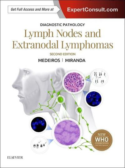 Diagnostic Pathology: Lymph Nodes and Spleen With Extranodal Lymphomas