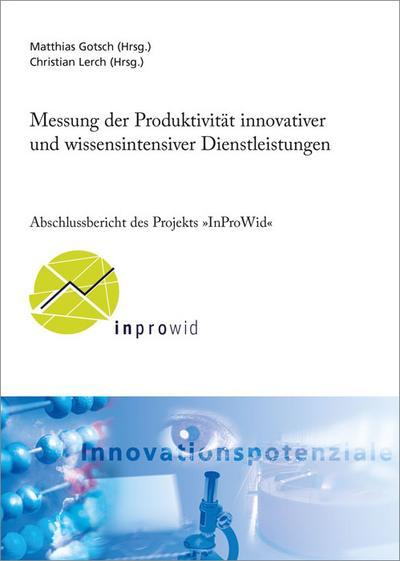Messung der Produktivität innovativer und wissensintensiver Dienstleistungen