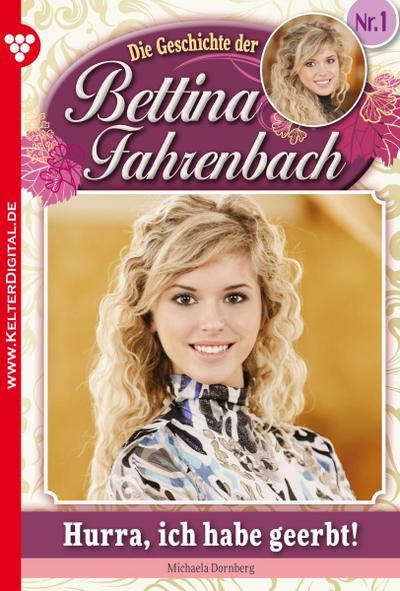 Bettina Fahrenbach 1 – Liebesroman