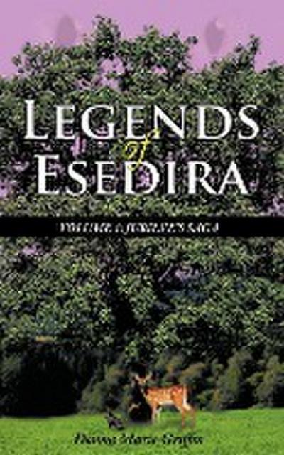 Legends of Esedira: Volume 1: Jubilee's Saga