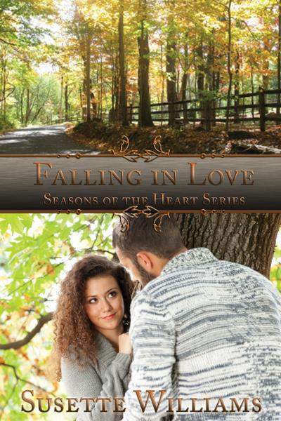 Falling in Love (Seasons of the Heart, #1)