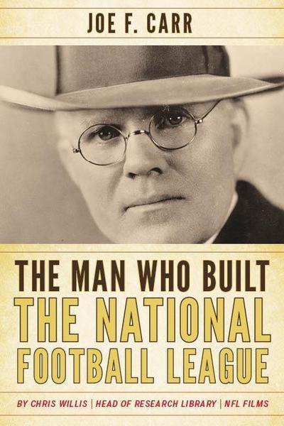 The Man Who Built the National Football League