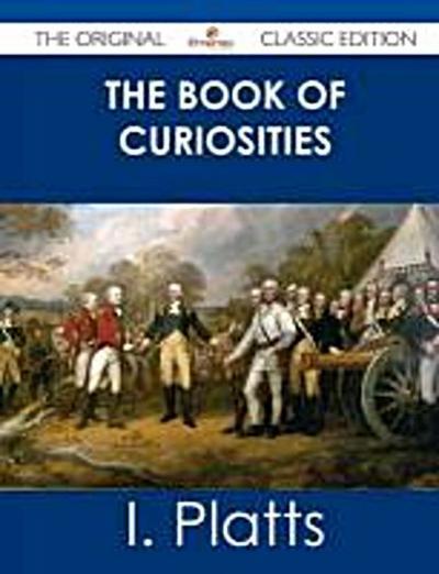 Platts, I: BK OF CURIOSITIES - THE ORIGIN