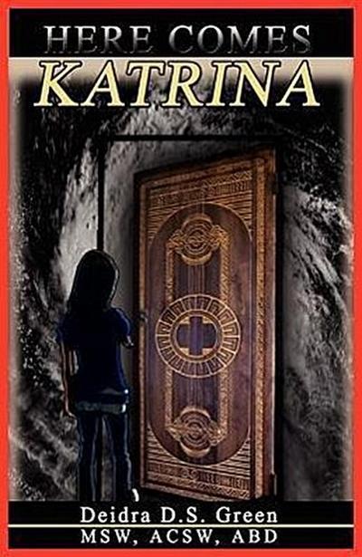Here Comes Katrina