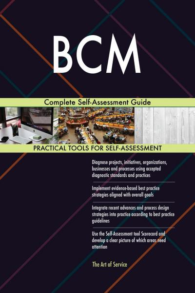 BCM Complete Self-Assessment Guide