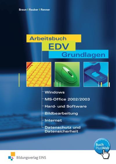 Arbeitsbuch EDV-Grundlagen. Arbeitsheft