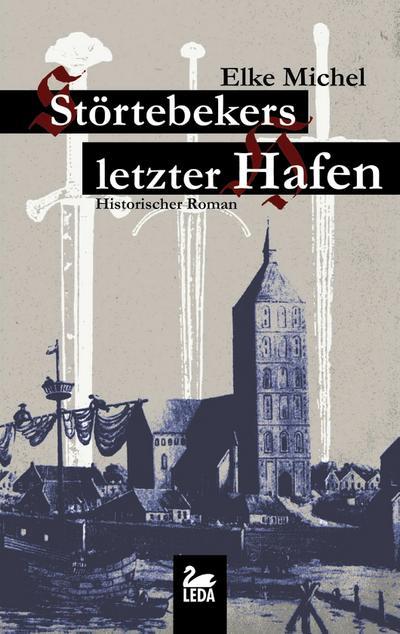 Störtebekers letzter Hafen; Historischer Roman; Deutsch