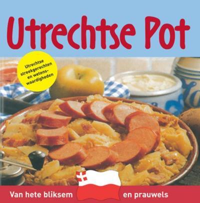 Utrechtse pot / druk 1: Utrechtse streekgerechten en wetenswaardigheden - De Lantaarn B.V. - Taschenbuch, , Vitataal, Utrechtse streekgerechten en wetenswaardigheden, Utrechtse streekgerechten en wetenswaardigheden