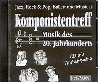 Komponistentreff - Musik des 20. Jahrhunderts / CD