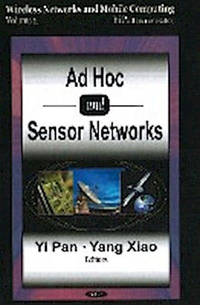 Ad-Hoc & Sensor Networks: v. 2 (Wireless Networks and Mobile Computing)