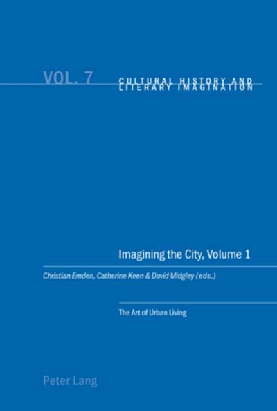 Imagining the City, Volume 1