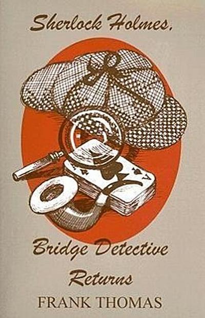 Sherlock Holmes, Bridge Detective Returns