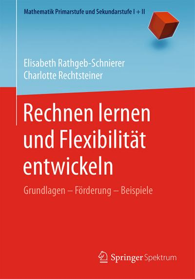 Rechnen lernen und Flexibilität entwickeln