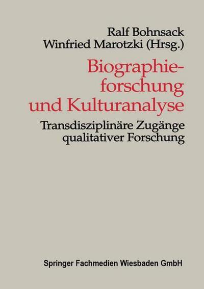 Biographieforschung und Kulturanalyse