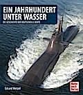 Ein Jahrhundert unter Wasser: Die Geschichte  ...