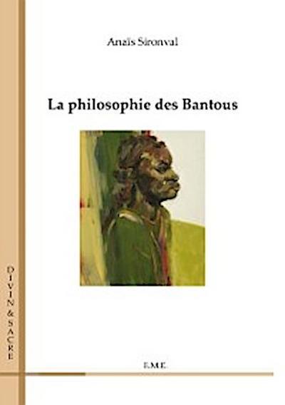 La philosophie des Bantous