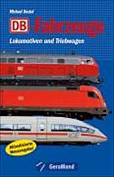 DB-Fahrzeuge: Lokomotiven und Triebwagen
