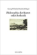 Philosophie der Kunst oder Ästhetik