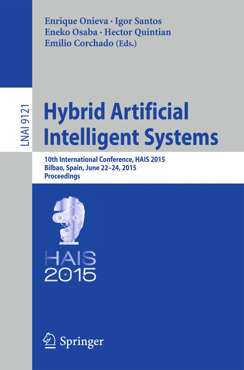 Hybrid Artificial Intelligent Systems Enrique Onieva