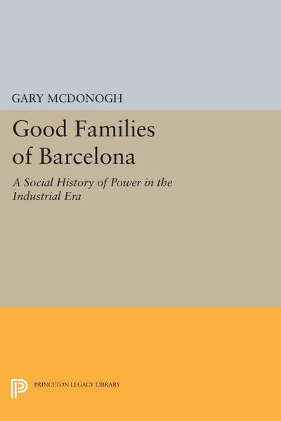 Good Families of Barcelona