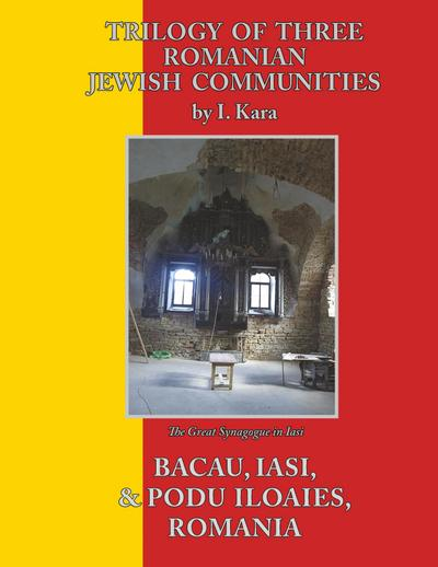 Trilogy of Three Romanian Jewish Communities