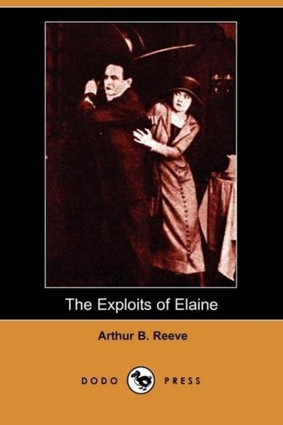 The Exploits of Elaine (Dodo Press)