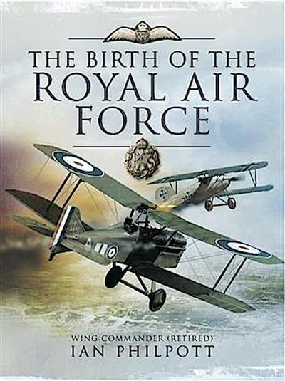 Birth of the Royal Air Force