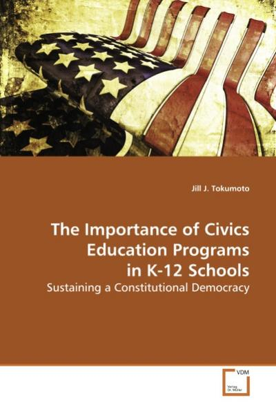 The Importance of Civics Education Programs in K-12Schools