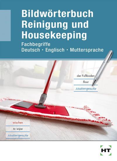 Bildwörterbuch Reinigung und Housekeeping