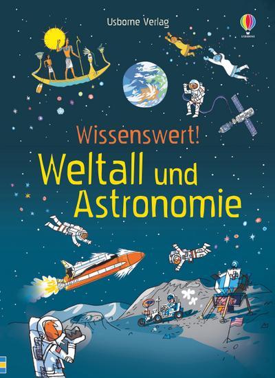 Wissenswert! Weltall und Astronomie