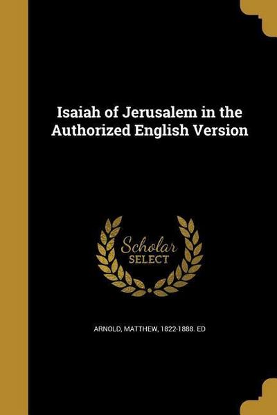 ISAIAH OF JERUSALEM IN THE AUT