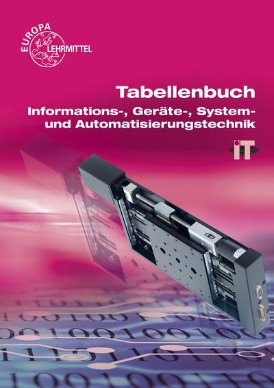 Tabellenbuch Informations-, Geräte-, System- und Automatisierungstechnik: ohne Formelsammlung