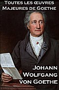 9788074840746 - Johann Wolfgan Von Goethe: Toutes les Oeuvres Majeures de Goethe - Kniha