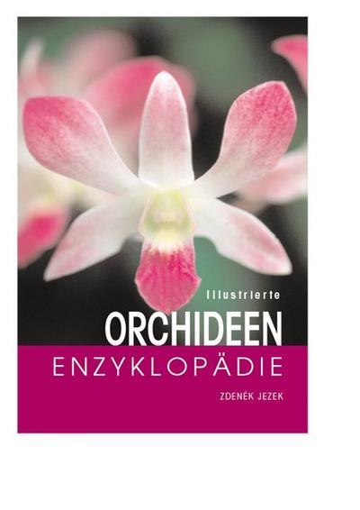 Illustrierte Orchideen-Enzyklopädie