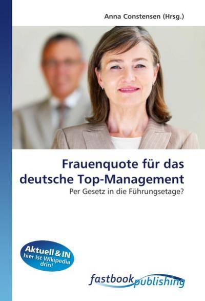 Frauenquote für das deutsche Top-Management - Anna Constensen