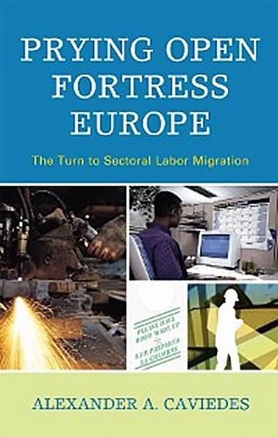 Prying Open Fortress Europe
