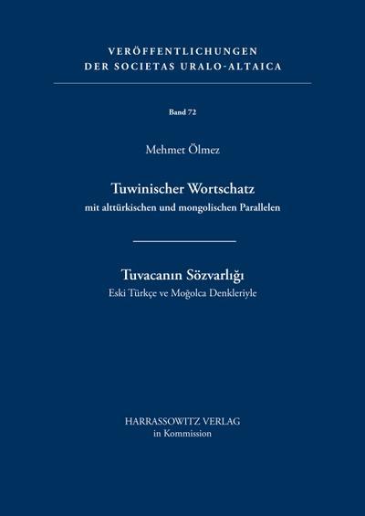 Tuwinischer Wortschatz mit alttürkischen und mongolischen Parallelen