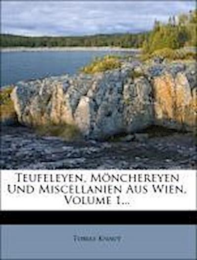 Teufeleyen, Mönchereyen und Miscellanien, 1783
