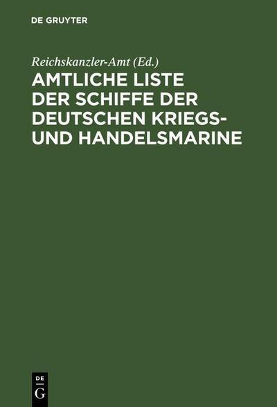 Amtliche Liste der Schiffe der Deutschen Kriegs- und Handelsmarine