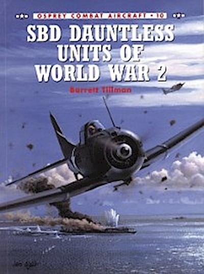 SBD Dauntless Units of World War 2