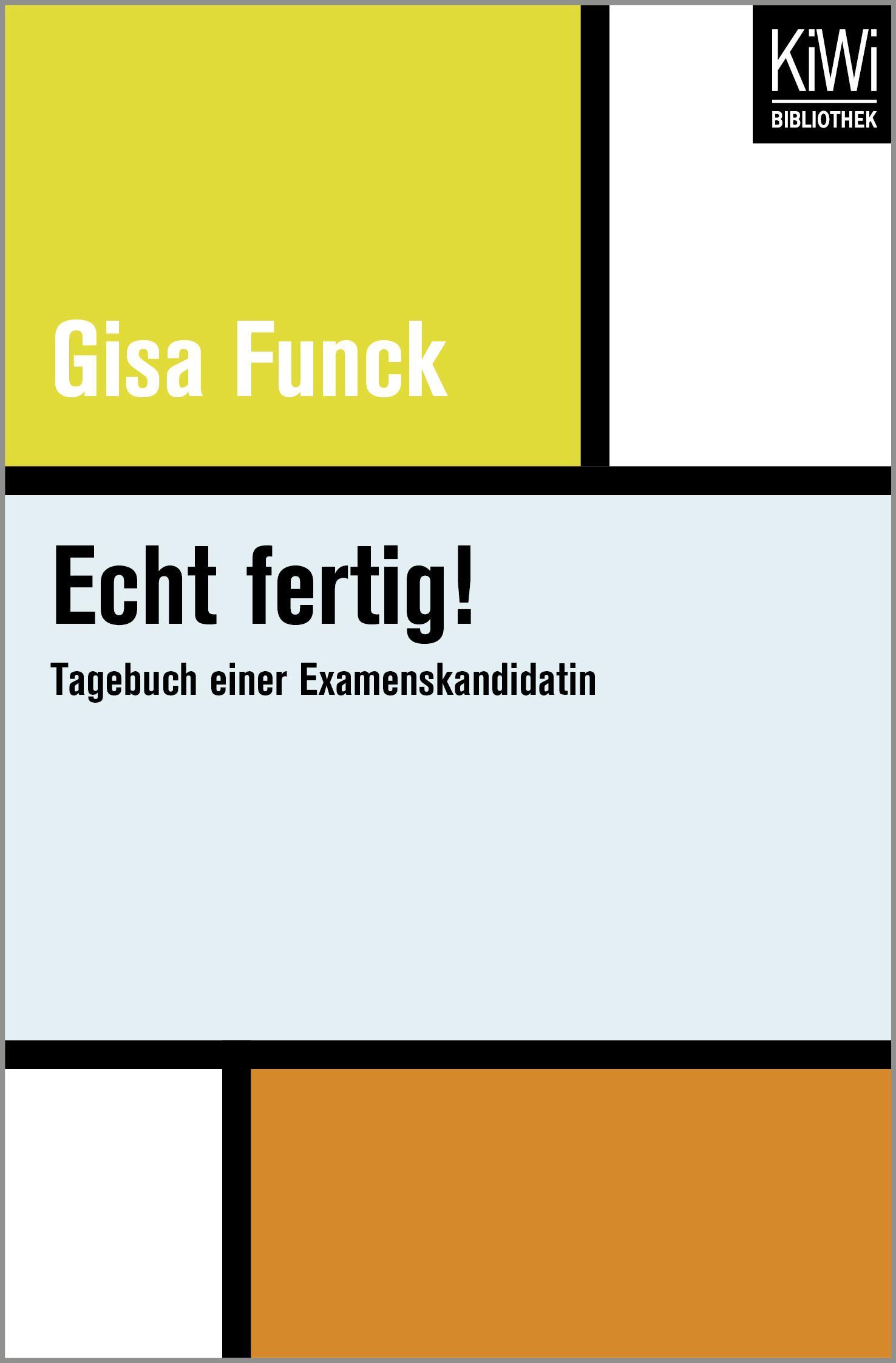 Echt fertig!, Gisa Funck