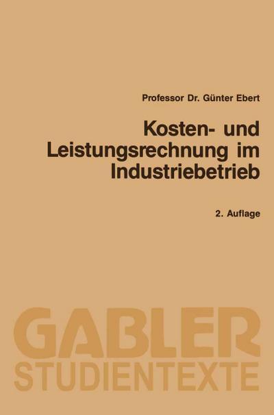Kosten- und Leistungsrechnung im Industriebetrieb