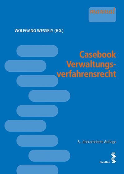Casebook Verwaltungsverfahrensrecht (f. Österreich)