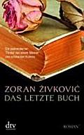 Das letzte Buch - Zoran ´ivkovic