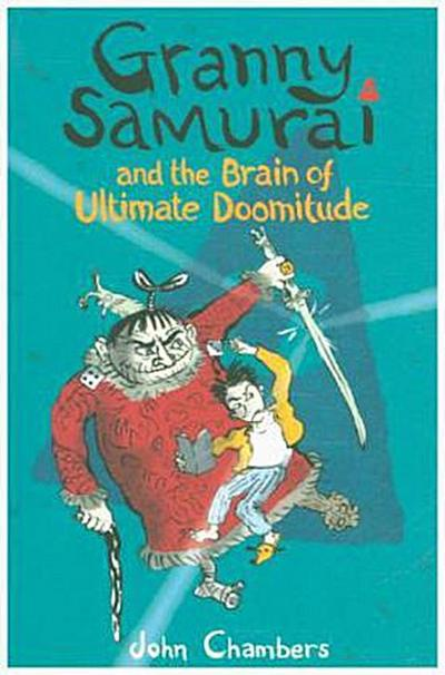 granny-samurai-and-the-brain-of-ultimate-doomitude