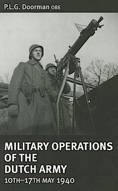 Military Operations of the Dutch Army, 10th-17th May 1940