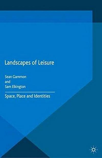 Landscapes of Leisure