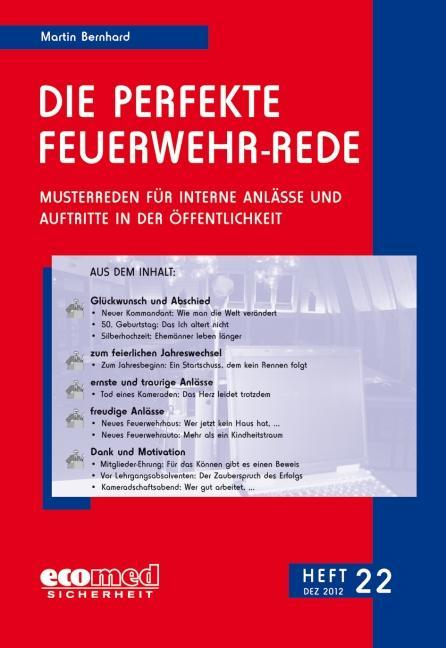 Die perfekte Feuerwehr-Rede Heft 22, Martin Bernhard