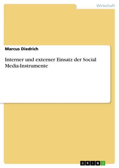 Interner und externer Einsatz der Social Media-Instrumente