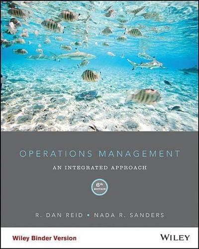 Operations Management, Binder Ready Version: An Integrated Approach